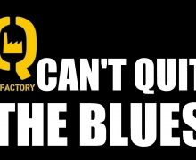 AFFICHE - Q-FACTORY CAN'T QUIT THE BLUES...