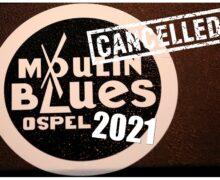 MOULIN BLUES 2021 CANCELLED VOOR DE SITE