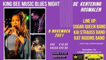 MAL VOOR DE SITE KING BEE MUSIC BLUES NIGHT 2021 !!